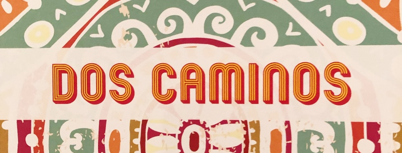 The front of Dos Caminos' restaurant menu