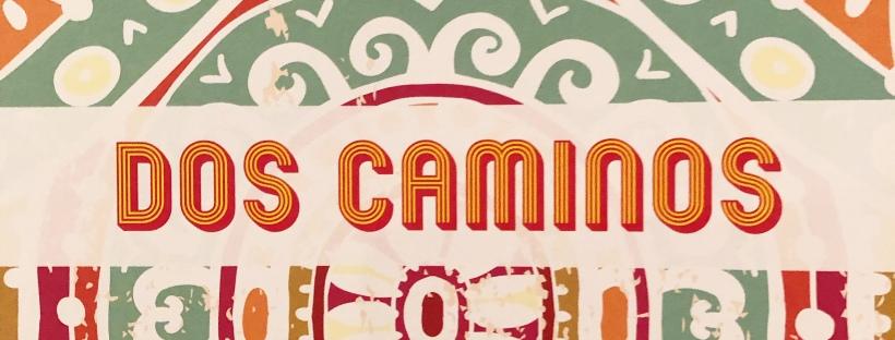 The front of Dos Caminos' restaurant menu